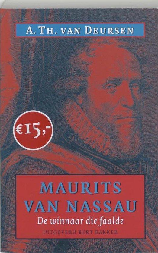 Maurits Van Nassau 1567-1625 / Midprice - A.Th. van Deursen   Fthsonline.com