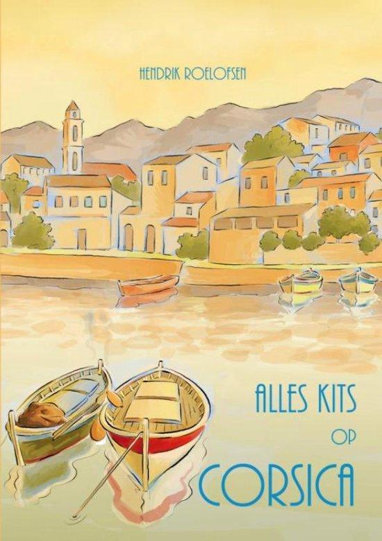 Alles kits op Corsica - Hendrik Roelofsen | Fthsonline.com