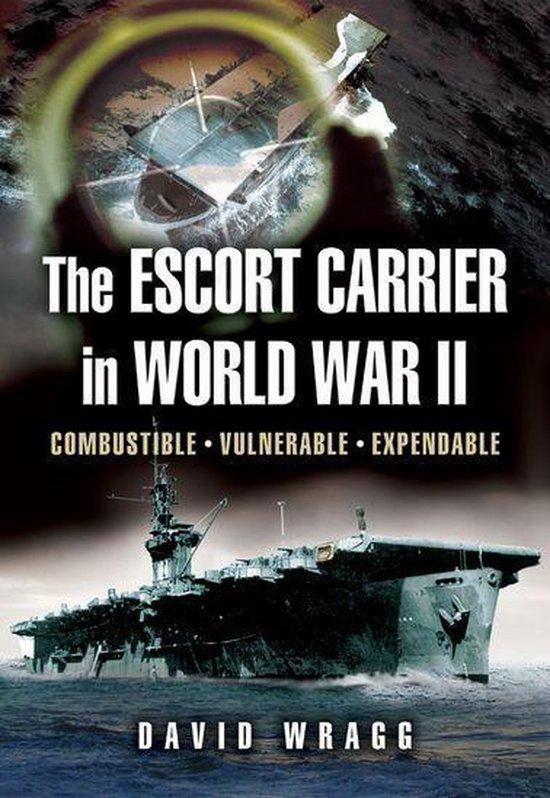 The Escort Carrier of the Second World War
