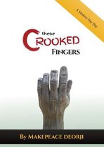 These Crooked Fingers