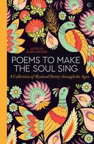 Boek cover Poems to Make the Soul Sing van
