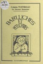 Bab'luches et petuch'ries