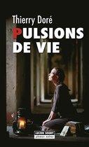 Boek cover Pulsions de vie van Thierry Doré