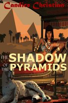 The Shadow of the Pyramids