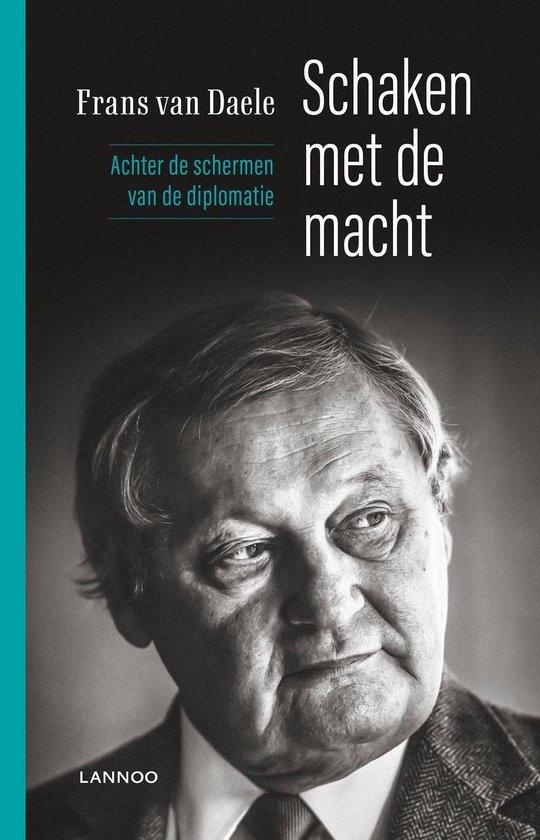 Schaken met de macht - Frans van Daele | Fthsonline.com