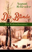 Die Blinde (Ein Weihnachtsroman) - Vollständige Ausgabe