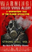 Strong Will Vol 2: A Warfighters Tale of the Plague Apocalypse