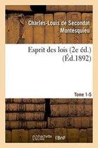 Esprit des lois livres 2e ed. Tome 1-5