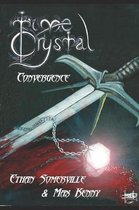 Time Crystal 1 - The Convergence