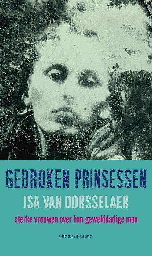 Gebroken Prinsessen - Isa van Dorsselaer |