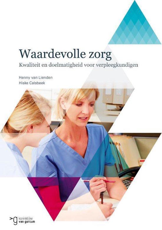 Waardevolle zorg - Henny van Lienden | Fthsonline.com