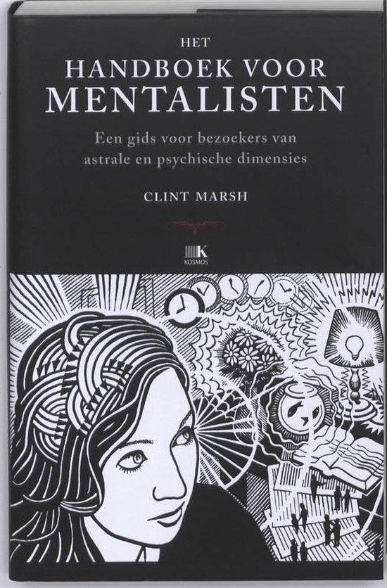 Het Handboek voor mentalisten - Clint Marsh |