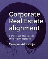 A+BE Architecture and the Built Environment  -   Corporate Real Estate alignment