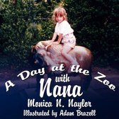 Boek cover A Day at the Zoo with Nana van Monica N Naylor