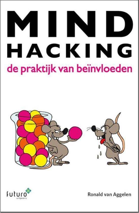 Mindhacking - Ronald van Aggelen |