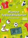 Muntre fodboldhistorier