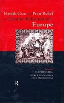 Health Care and Poor Relief in Counter-Reformation Europe