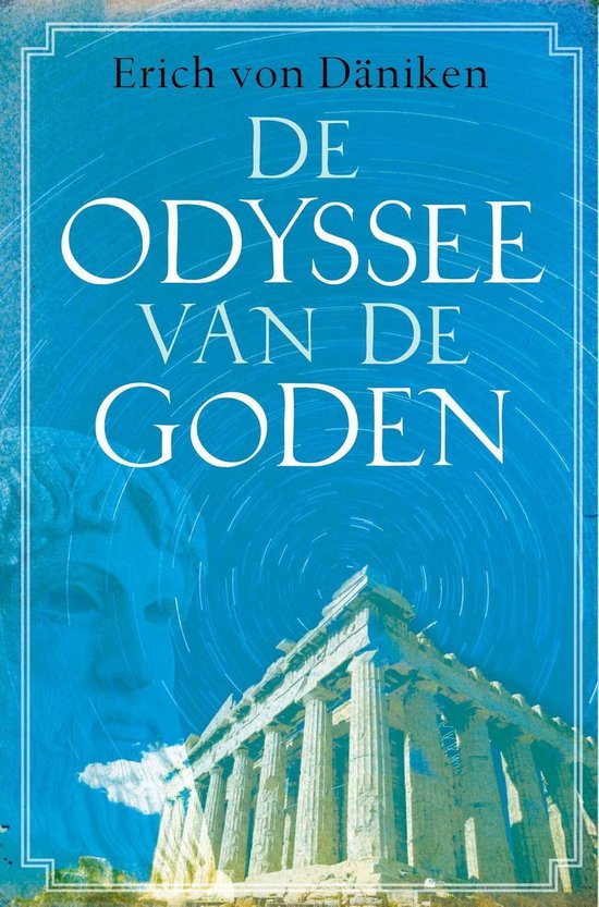 De Odyssee van de Goden - Erich von Daniken  