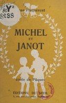 Michel et Janot
