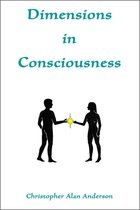 Dimensions In Consciousness