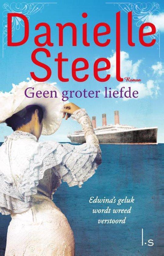 Geen groter liefde - Danielle Steel |
