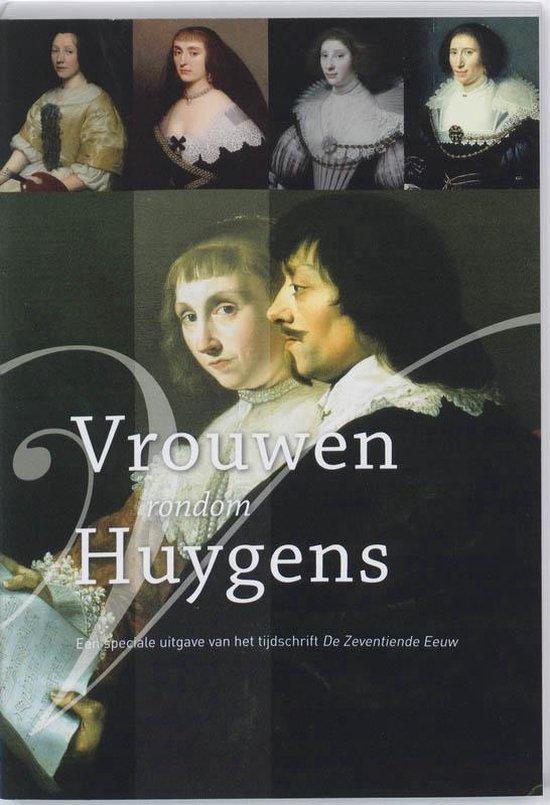De zeventiende eeuw 25-2 - Vrouwen rondom Huygens - none |