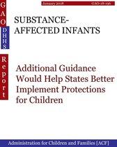SUBSTANCE-AFFECTED INFANTS