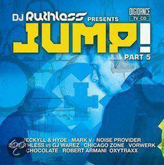 DJ Ruthless presents Jump Part 5