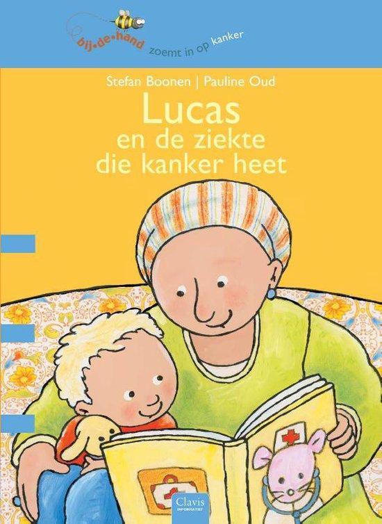 Bijdehand  -   Lucas en de ziekte die kanker heet