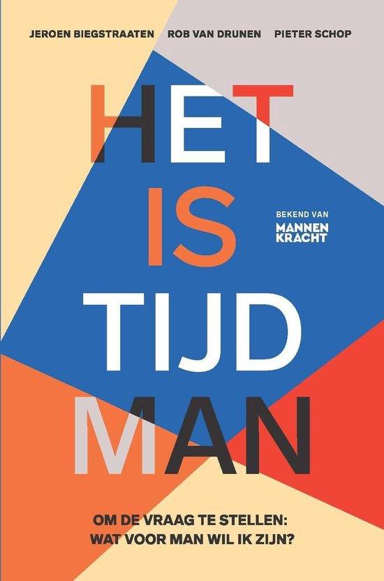 Boek cover Het is tijd man van Jeroen Biegstraaten, Rob van Dru (Onbekend)