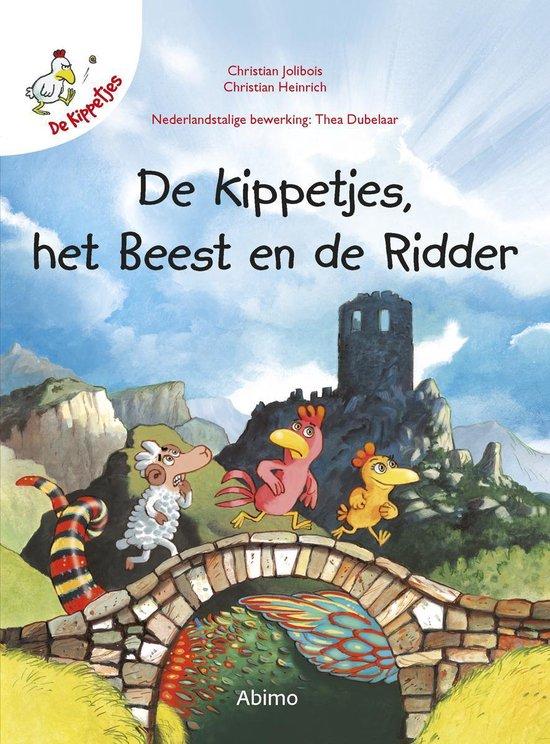 Boek cover De kippetjes 6 -   De kippetjes, het beest en de ridder van Christian Jolibois (Hardcover)