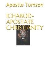 Ichabod- Apostate Christianity
