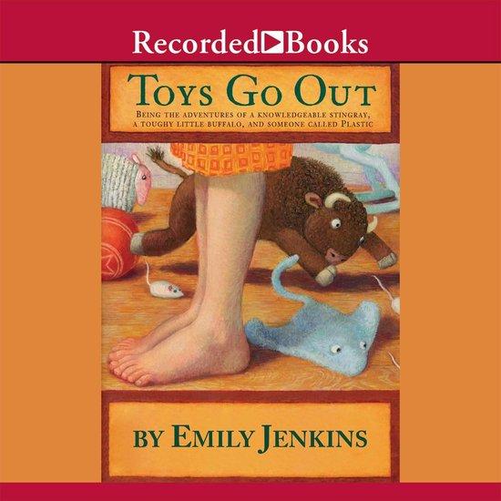 Boek cover Toys Go Out van Emily Jenkins (Onbekend)