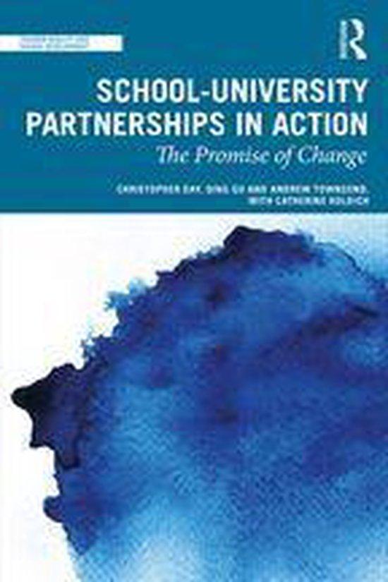 Boek cover School-University Partnerships in Action van Christopher Day (Onbekend)