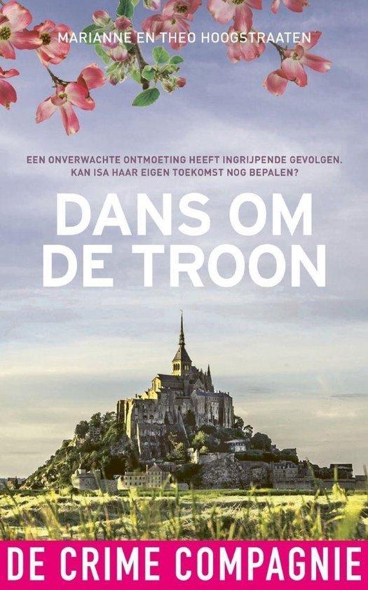 Boek cover Dans om de troon van Marianne Hoogstraaten (Onbekend)