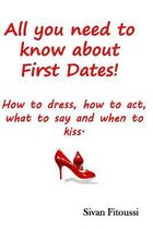 All You Need to Know about First Dates!