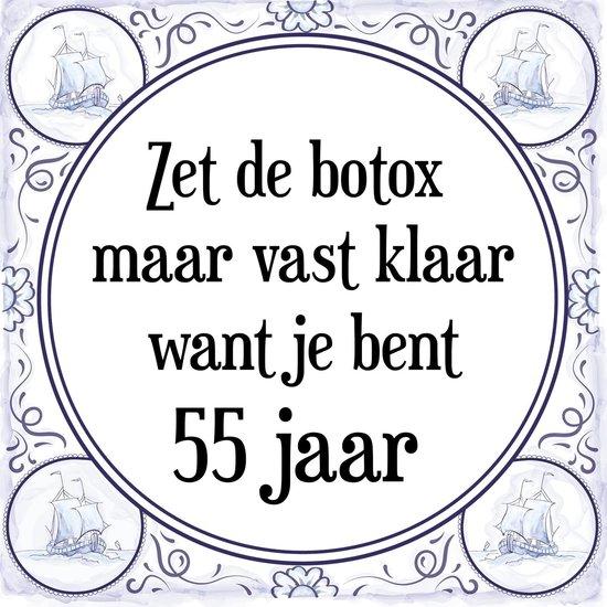 Onwijs bol.com | Verjaardag Tegeltje met Spreuk (55 jaar: Zet de botox JM-35