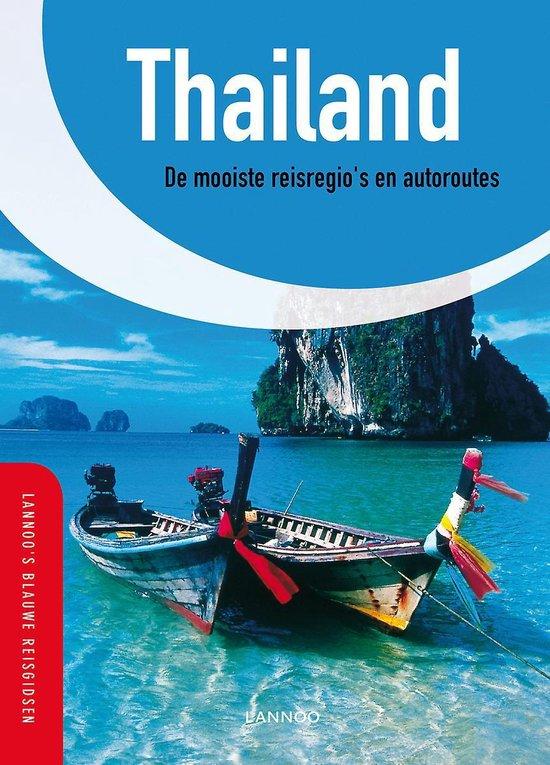 Lannoo's Blauwe reisgids - Thailand - Martina Miethig pdf epub