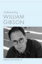 Understanding William Gibson