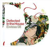 Defected In The House Eivissa 2008