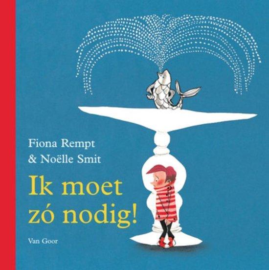 Ik moet zó nodig! - Fiona Rempt | Readingchampions.org.uk