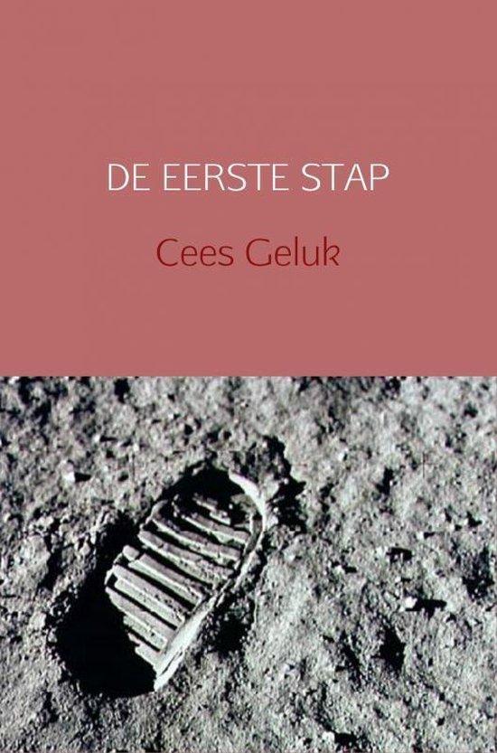 DE EERSTE STAP - Cees Geluk |