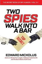Two Spies Walk Into A Bar