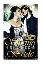 Saving His Forbidden Bride