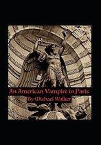 An American Vampire in Paris
