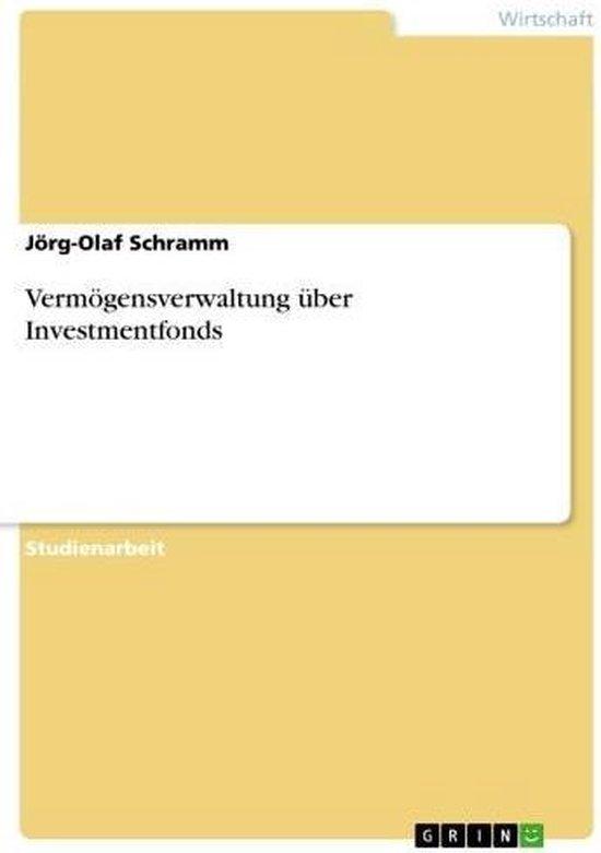 Vermögensverwaltung über Investmentfonds