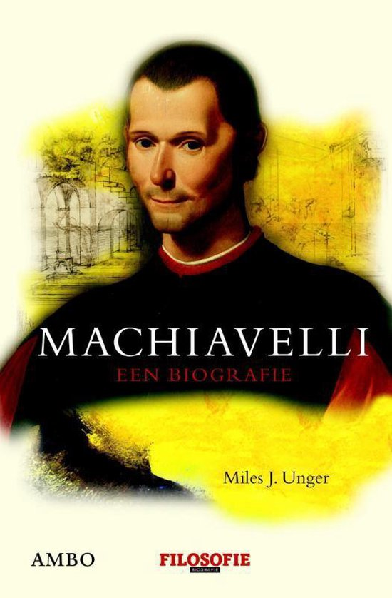 Machiavelli - Miles J. Unger | Fthsonline.com