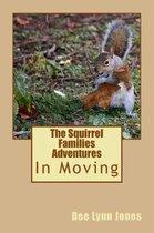 The Squirrel Families Adventures