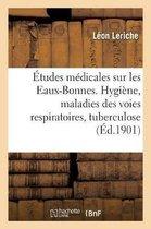 Etudes medicales sur les Eaux-Bonnes