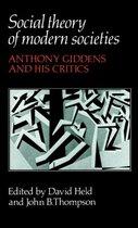 Social Theory of Modern Societies